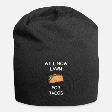 Lawn Care Specialist Lawn Mowing Taco Gardener Lawnmower Yard Work - Beanie