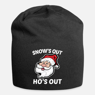 Out snow's Out Ho's Out - Beanie