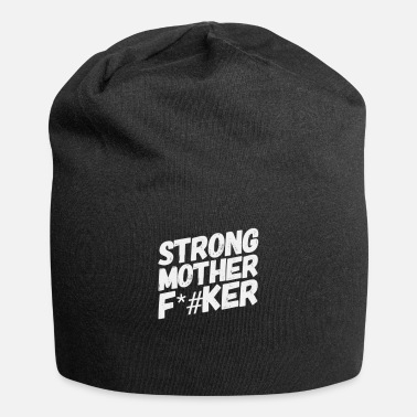 Mother Strong Mother F*#ker - Beanie