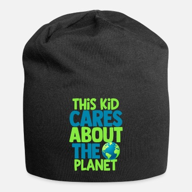 Day This Kid Cares About The Planet Earth Day Fun - Beanie