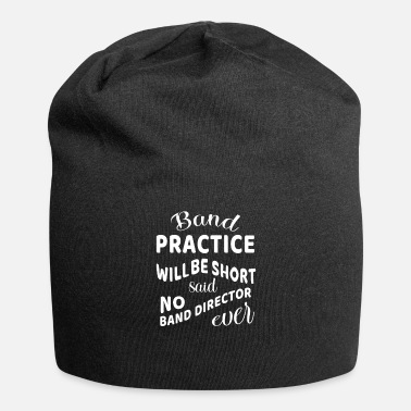 Band Band Practice Band Director Marching Band Gift - Beanie