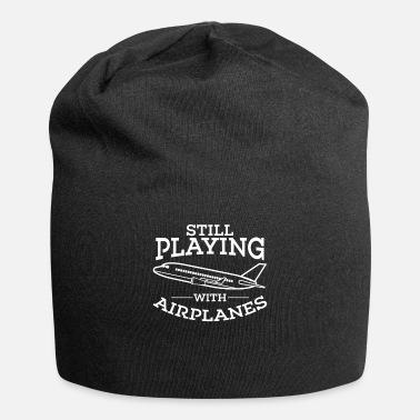 Military Pilot Gift Aviation Still Playing With Airplanes - Beanie