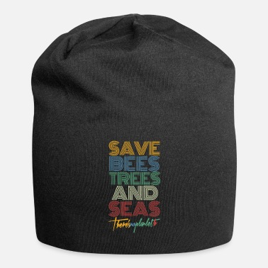 Ecology Save Bees Trees And Seas There's No Planet B - Beanie