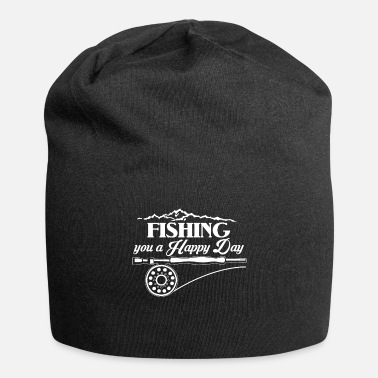 Fly Fishing Makes Me Happy Fishing You A Happy Day - Beanie