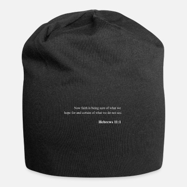 Bible Bible Verse Hebrews 11:1 Christian Jesus Psalm Scr - Beanie
