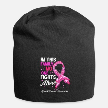 Breast Breast Cancer Awareness In This Family No One - Beanie