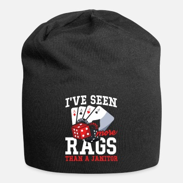 Ass I've Seen More Rags Than A Janitor - Poker - Beanie