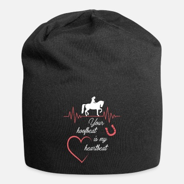 Mare Your hoofbeat is my heartbeat - Beanie