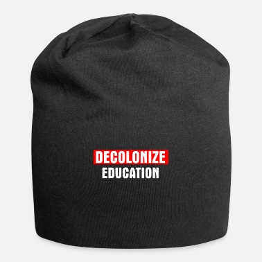 Education-culture Decolonize Education - Beanie