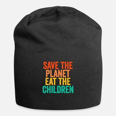 Planet Save The Planet Eat The Children Vintage Funny - Beanie