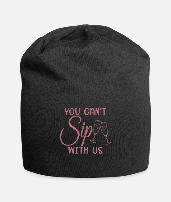 Bachelorette Party Caps & Hats - Can't Sip With Us - Bachelorette Party Bride Gift - Beanie black