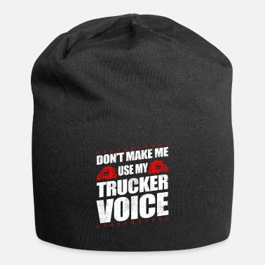 Old School Funny Use My Trucker Voice Truck Driver Gift Idea - Beanie