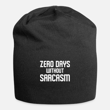 Slogan Zero Days Without Sarcasm Funny Coworker Boss - Beanie