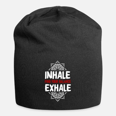 Buddha Inhale exhale Dog yoga dont hate mediate namaste - Beanie