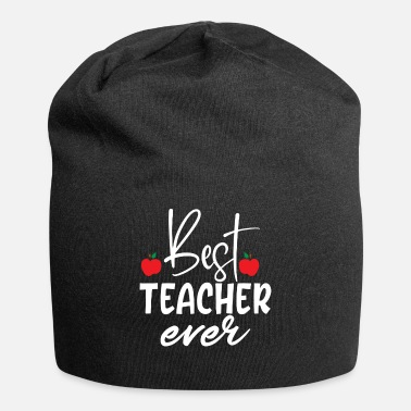 Best Mom Ever Best Teacher Ever - Beanie