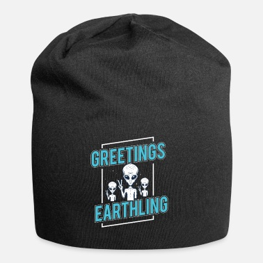 Alien Greetings Earthlings alien shirt space science - Beanie