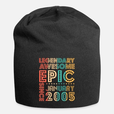 Epic Legendary Awesome Epic Since January 2005 Tee Birt - Beanie