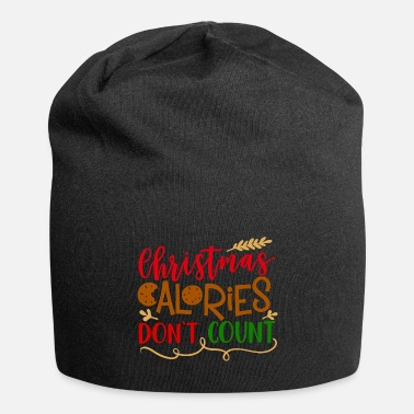 Christmas Calories Don T Count Christmas Calories Don t Count - Beanie