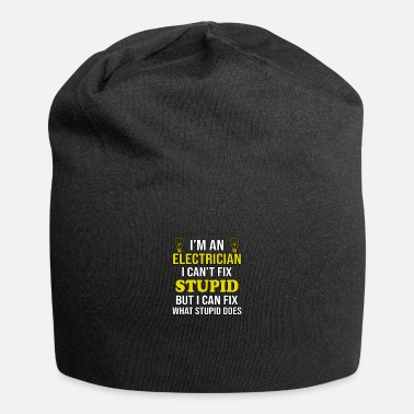 Funny Electrician I'm an Electrician Funny Electrician - Beanie