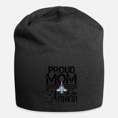 Proud Airman Proud Mom Of An Airman Jet Plane Pilot - Beanie