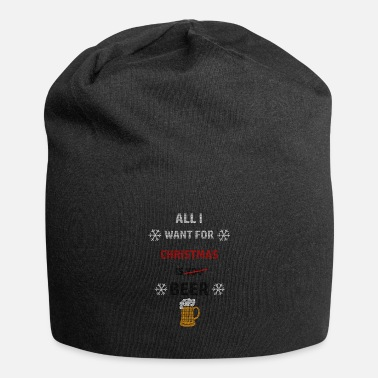 All i whant is Beer - Beanie