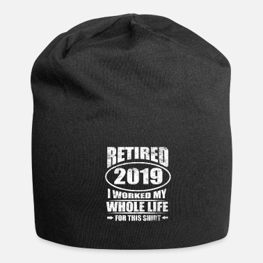 2019 Retired 2019 Shirt Retirement Humor Gift - Beanie