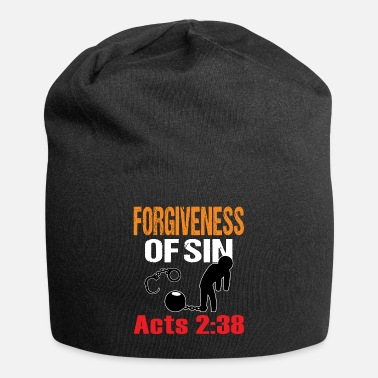 Forgive Single Forgiveness of Sin. Acts: 2:33 Bible Verse T-Shirt - Beanie