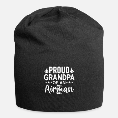Proud Airman Proud Grandpa Of An Airman Fathers day Gift - Beanie