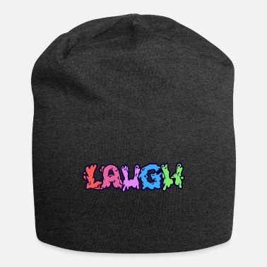 Laughing Of Loud Laugh - Beanie