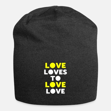 Lovely love loves to love love - Beanie