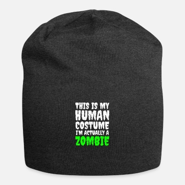 Funny Zombie Quote Funny Zombie Saying Human Costume Halloween - Beanie