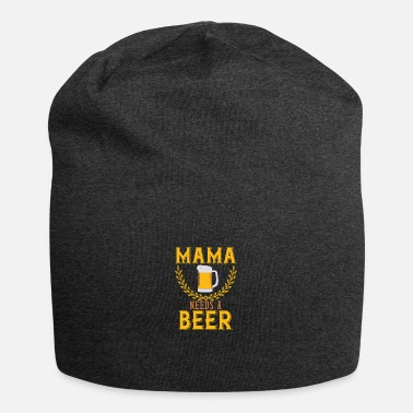 Tea Mama needs a Beer - Beanie
