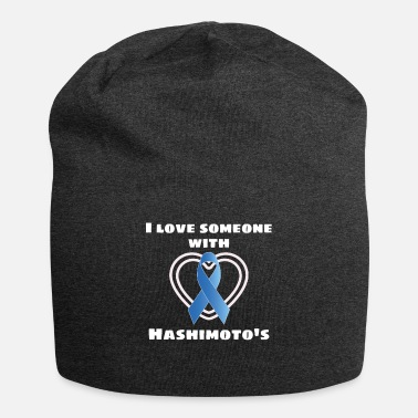 Hashimoto S Disease Awareness Hashimotos Awareness I Love Someone With - Beanie