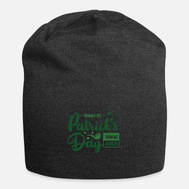 Beer Funny Irish Quote St Patricks Day Design - Beanie
