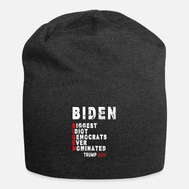 Biggest Biden Biggest Idiot Democrats Ever Nominated Trump - Beanie