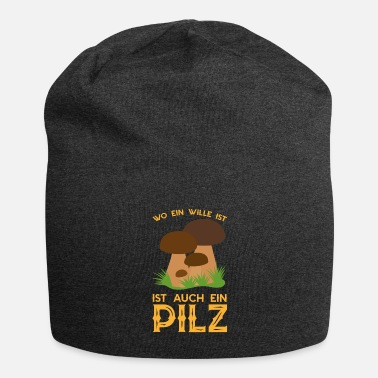 Pick Will mushroom mushroom picker nature forest saying - Beanie
