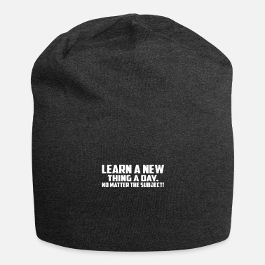 Learn a New Thing a Day - Beanie