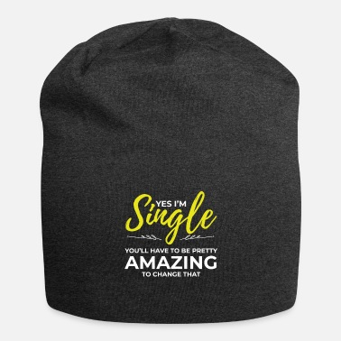 Funny Single Funny Single Gifts for Women Yes Im Single Dating - Beanie