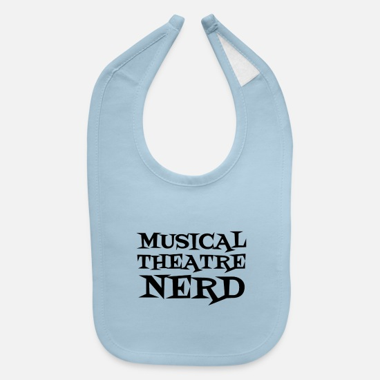 Musical Baby Clothing - MUSICAL THEATRE NERD - Baby Bib light blue
