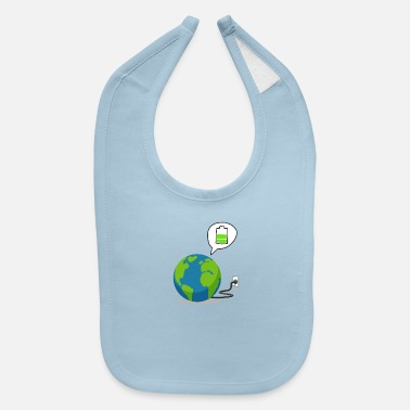 Recharge Recharge The World - Recharge The Earth - Baby Bib