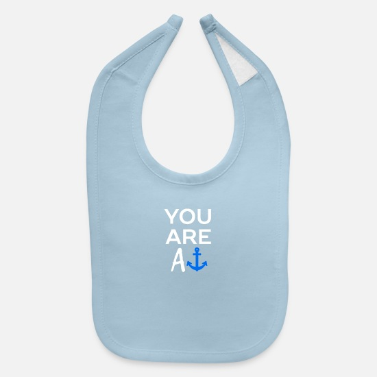 Anchor Baby Clothing - YOU ARE AN ANCHOR - Baby Bib light blue