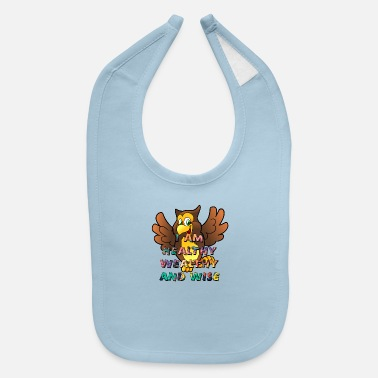 Wealthy I AM Healthy Wealthy and Wise - Baby Bib