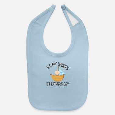 Day First Fathers Day Baby Boy - Baby Bib