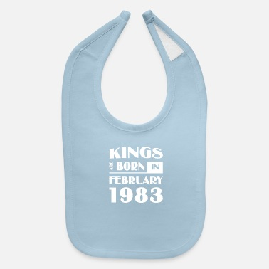 February 1983 Kings are born in February 1983 - Baby Bib