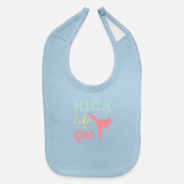 Kick Like A Warrior Girl Karate Taekwondo - Baby Bib
