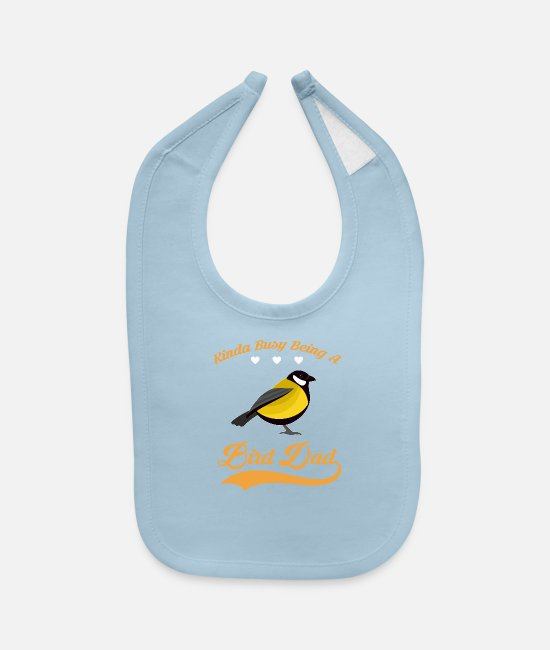 Dad To Be Baby Bibs - Kinda busy being BIRD DAD 2 - Baby Bib light blue