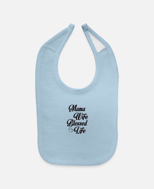 Blessed Baby Bibs - Mama Wife Blessed Life - Baby Bib light blue