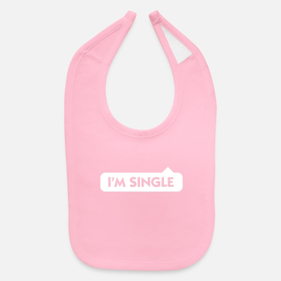 Love Baby Clothing - I'm Single - Baby Bib light pink