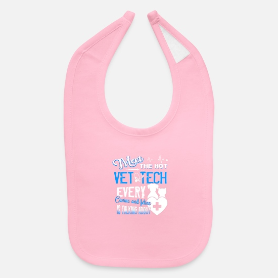 Tech Baby Clothing - Meet The Hot Vet Tech - Baby Bib light pink