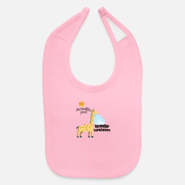 Weather How is weather? - Baby Bib
